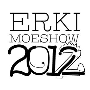 ERKI Moeshow 2012